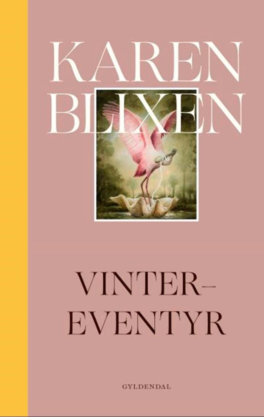 Karen Blixen: Vinter-eventyr (Moderne retskrivning)