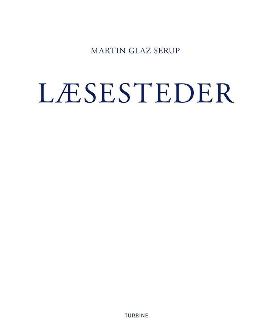 Martin Glaz Serup: Læsesteder