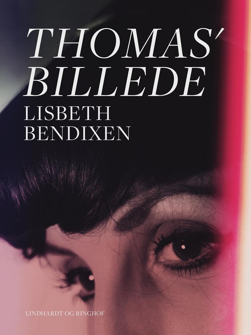 Lisbeth Bendixen: Thomas' billede