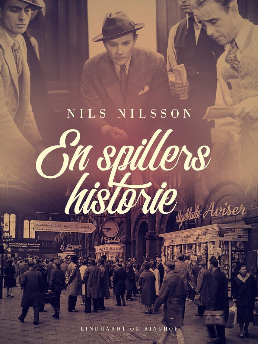 Nils Nilsson (f. 1897): En spillers historie