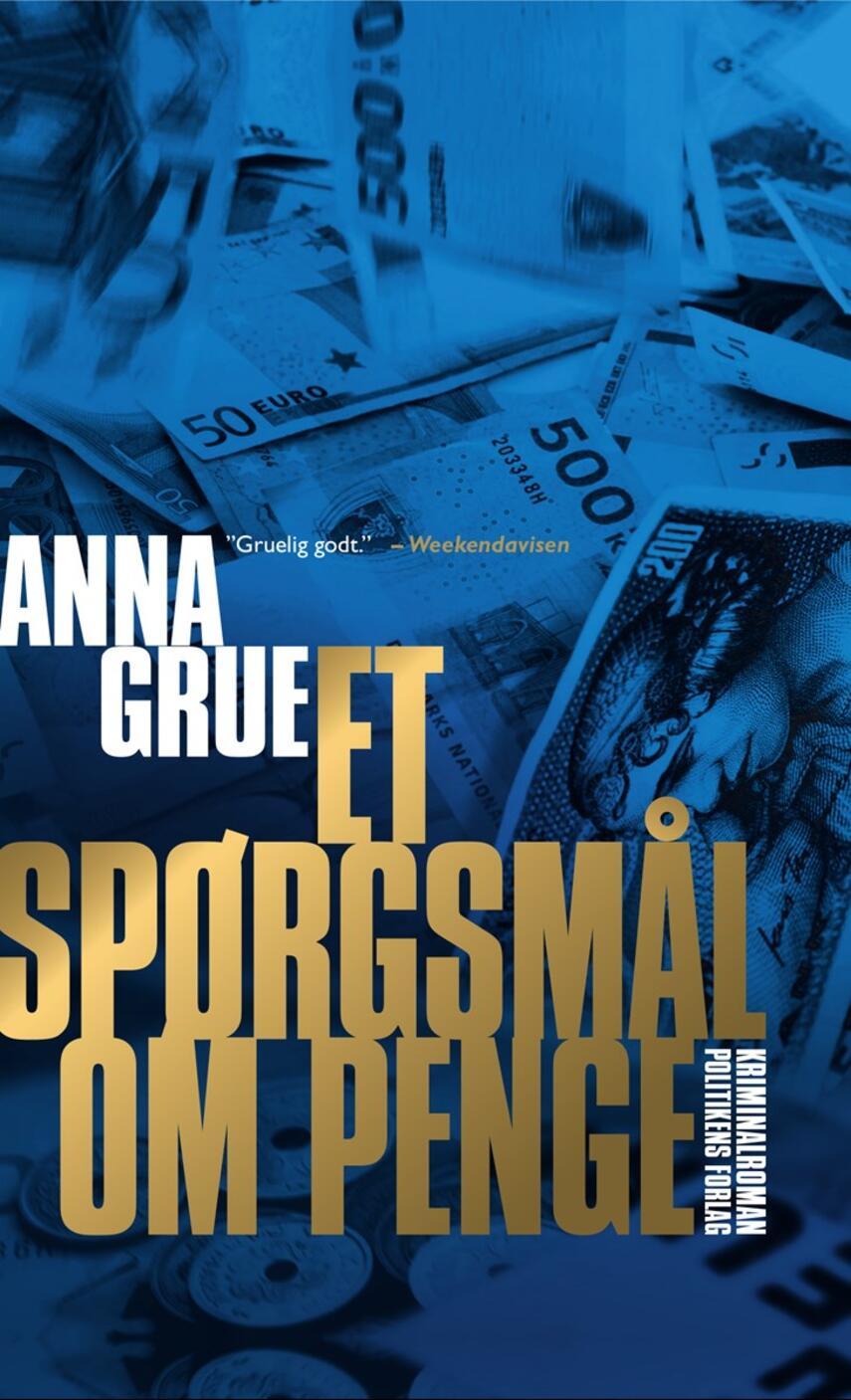 Anna Grue: Et spørgsmål om penge (Ved Githa Lehrmann)