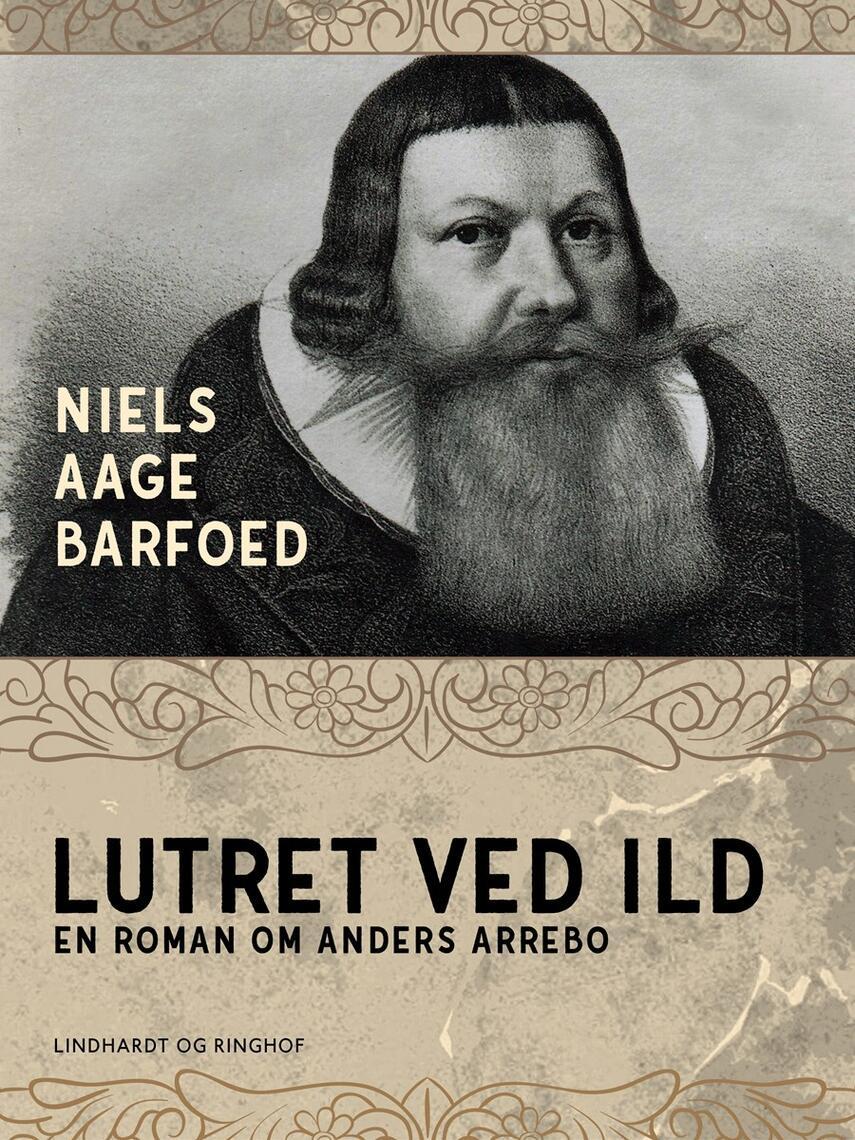 Niels Aage Barfoed: Lutret ved ild