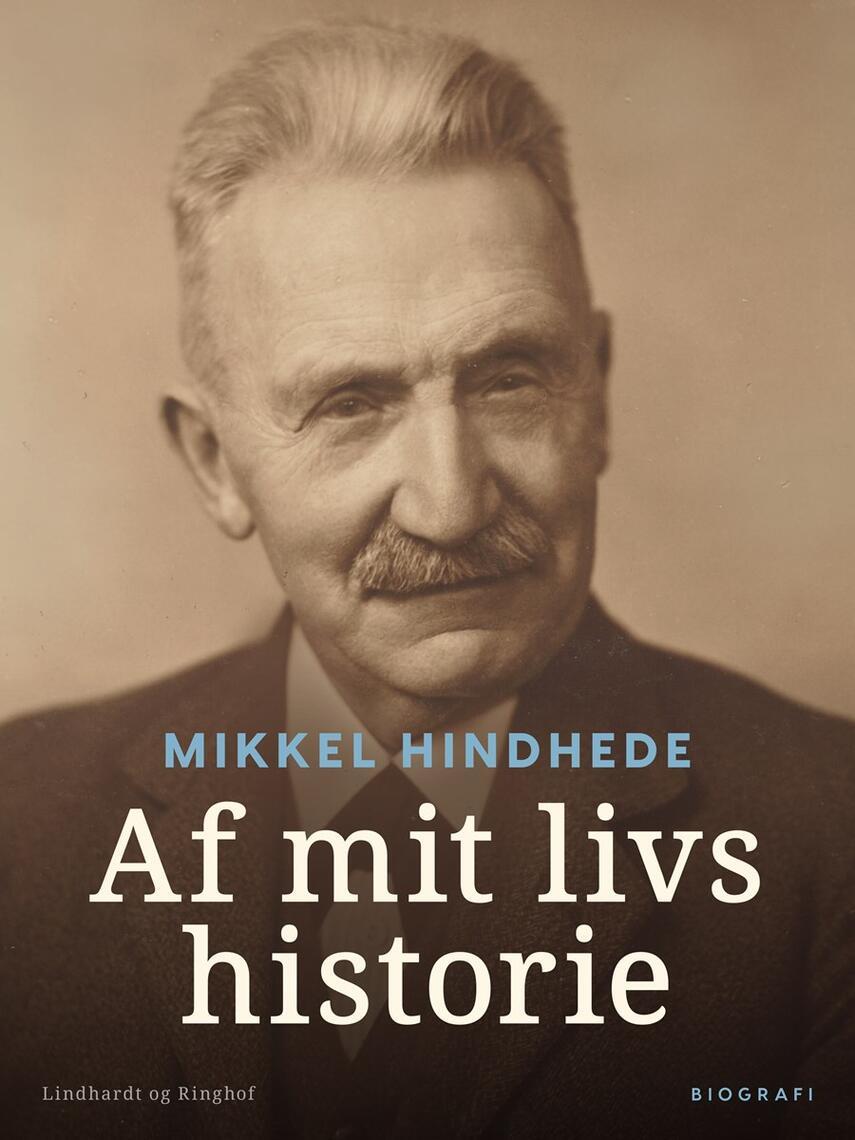Mikkel Hindhede: Af mit Livs Historie
