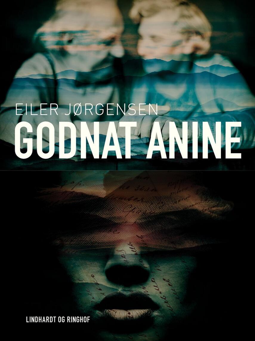 Eiler Jørgensen (f. 1913): Godnat Anine