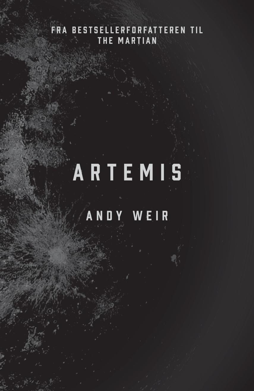 Andy Weir: Artemis
