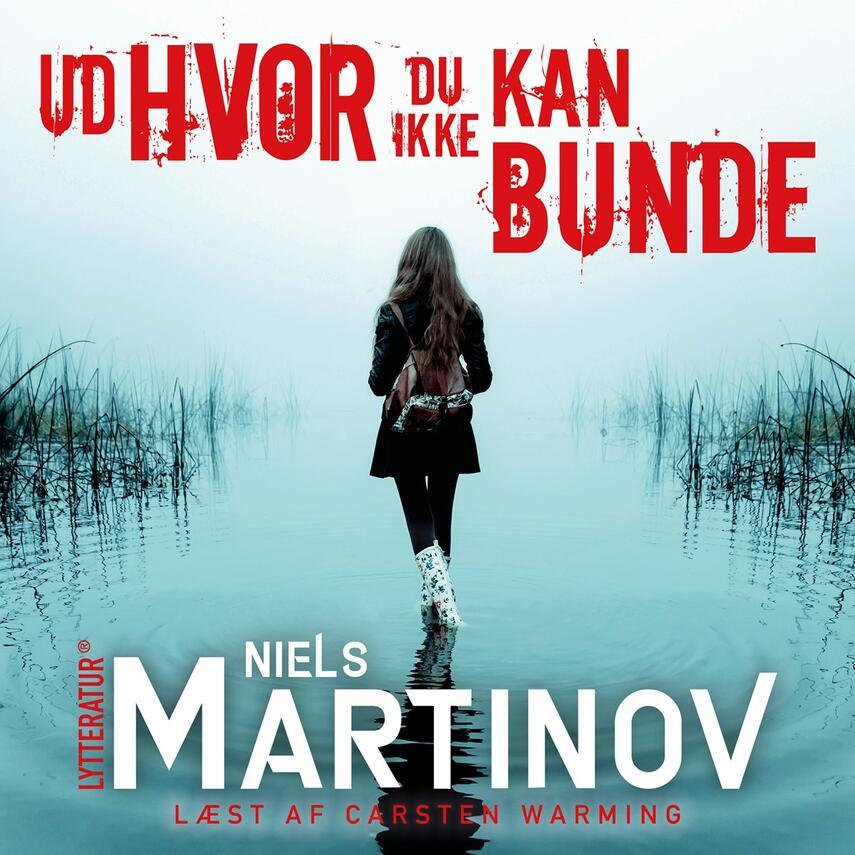 Niels Martinov: Ud hvor du ikke kan bunde