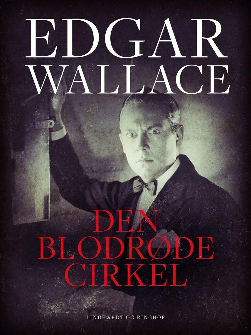 Edgar Wallace: Den blodrøde cirkel (Ved Per Sanderhage)