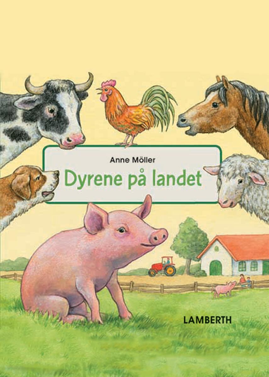 Anne Möller: Dyrene på landet