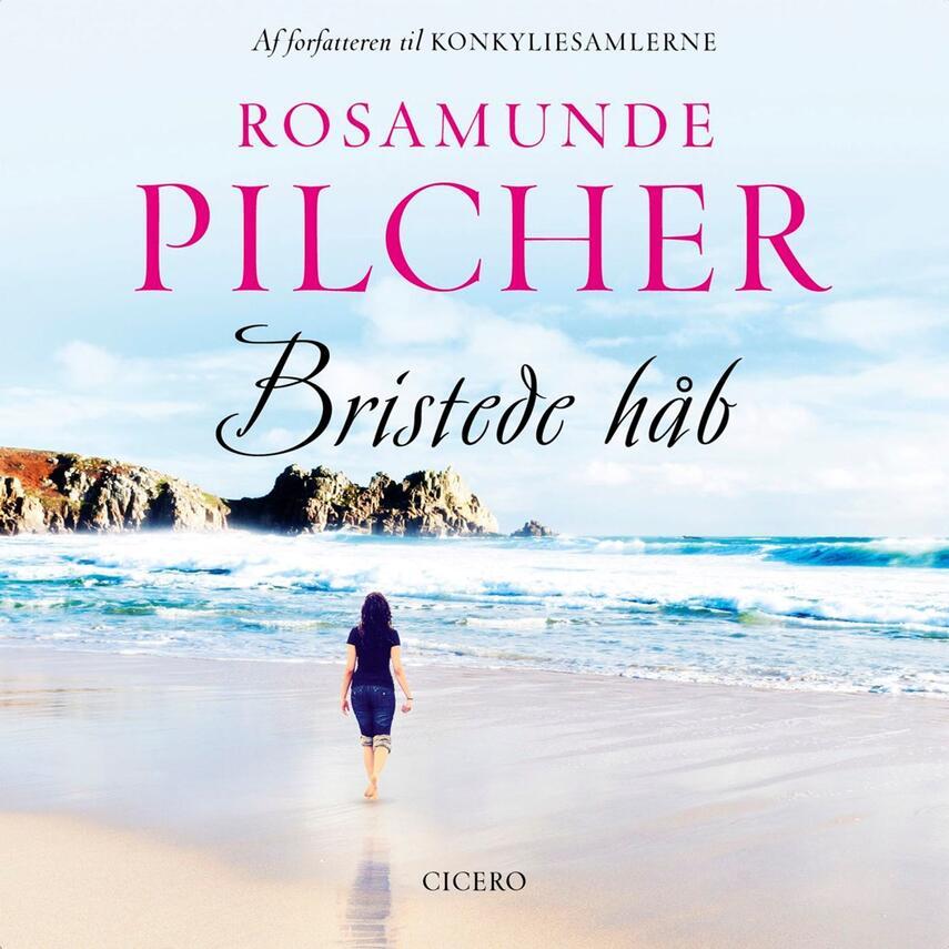 Rosamunde Pilcher: Bristede håb