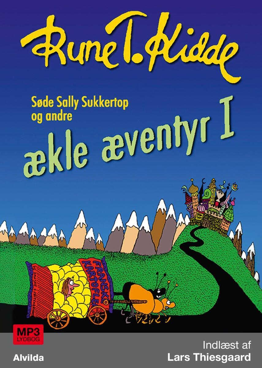 Rune T. Kidde: Ækle æventyr. 1