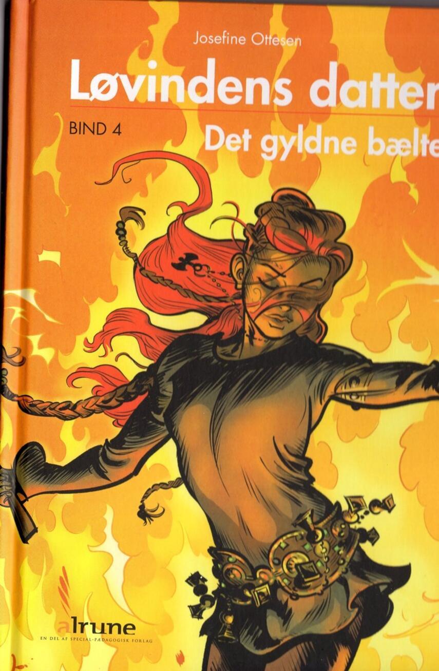 Josefine Ottesen: Det gyldne bælte (Ved Josefine Ottesen)