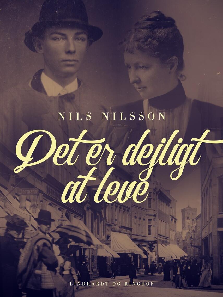 Nils Nilsson (f. 1897): Det er dejligt at leve