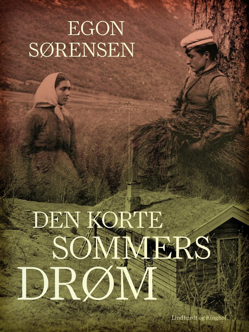 Egon Sørensen (f. 1921): Den korte sommers drøm