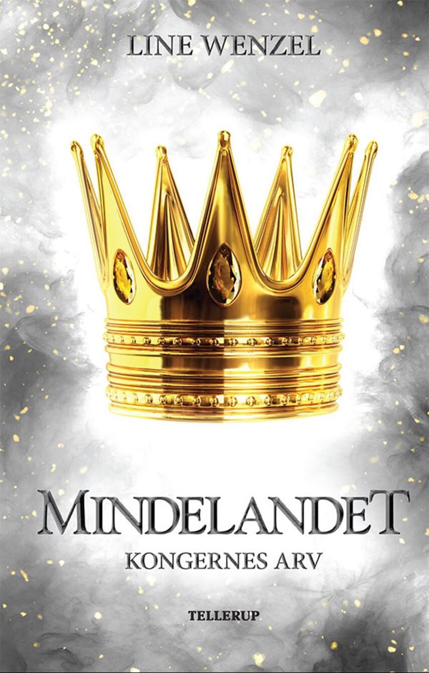 Line Wenzel (f. 1990): Mindelandet - kongernes arv