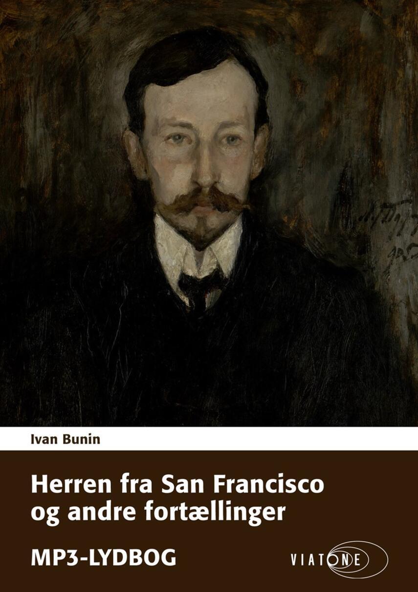 Ivan Bunin: Herren fra San Fransisco og andre fortællinger