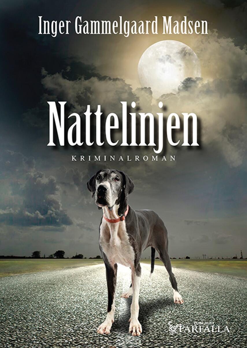 Inger Gammelgaard Madsen: Nattelinjen : kriminalroman