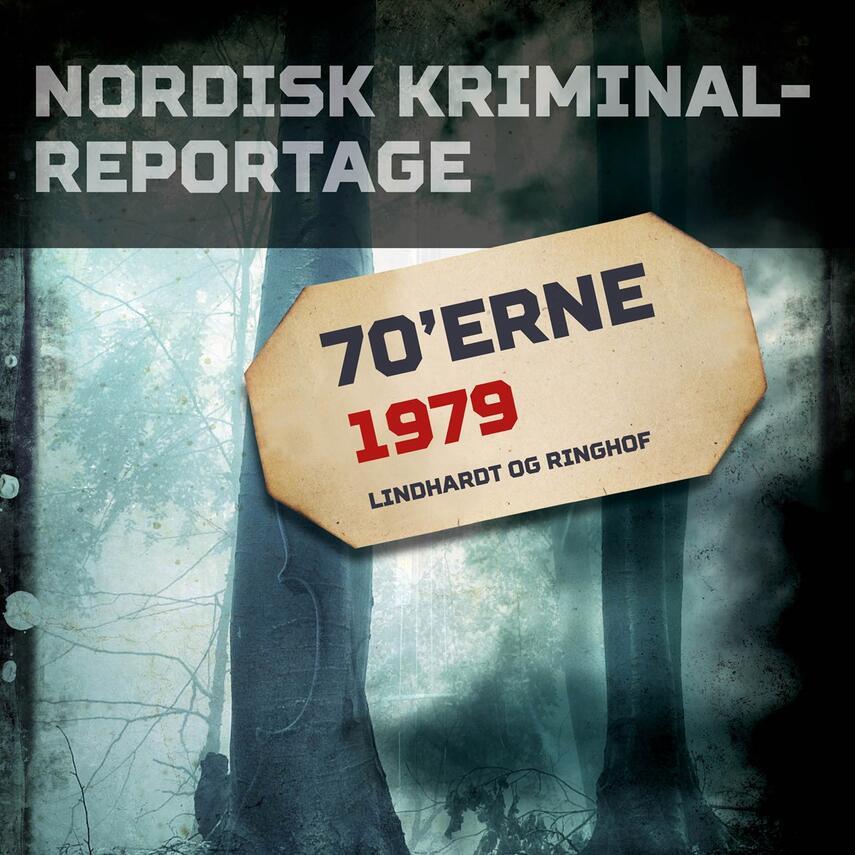 : Nordisk kriminalreportage. Årgang 1979