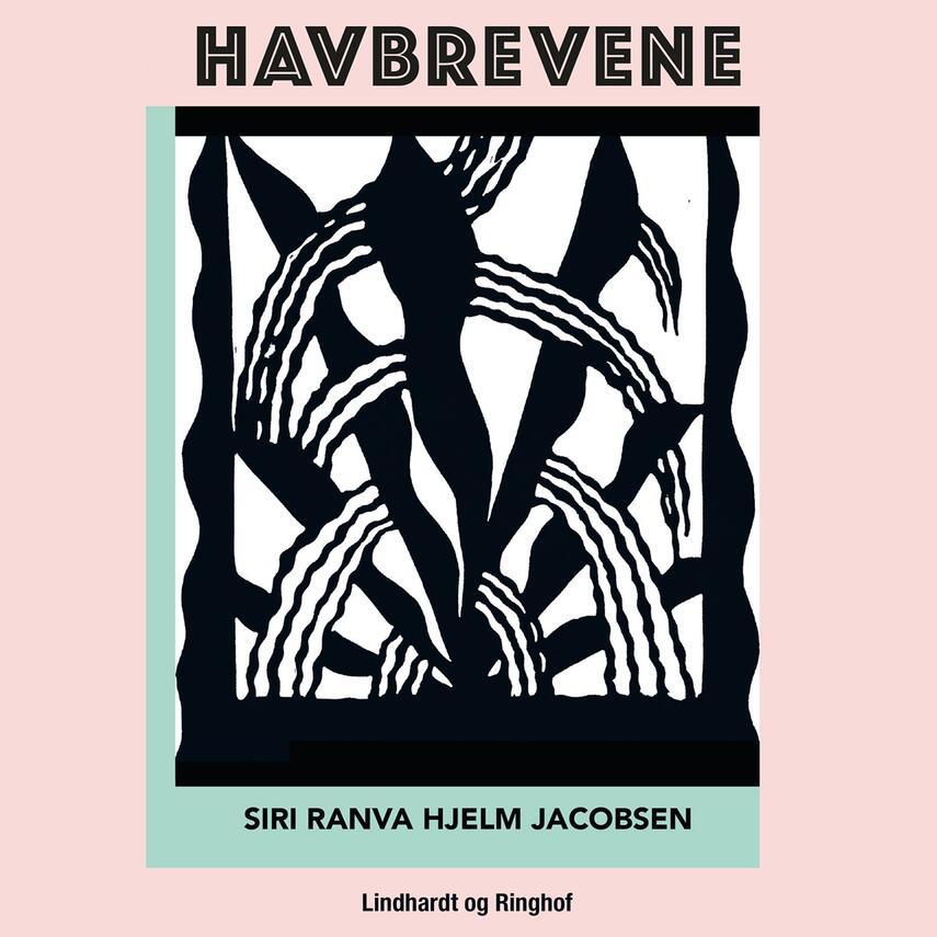 Siri Ranva Hjelm Jacobsen (f. 1980): Havbrevene