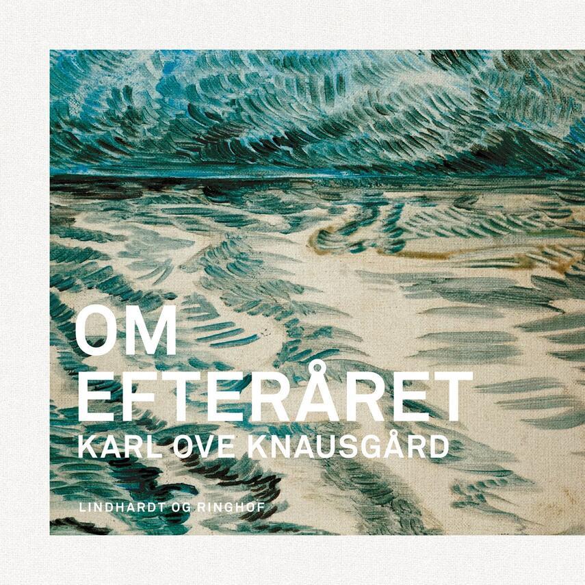 Karl Ove Knausgård: Om efteråret