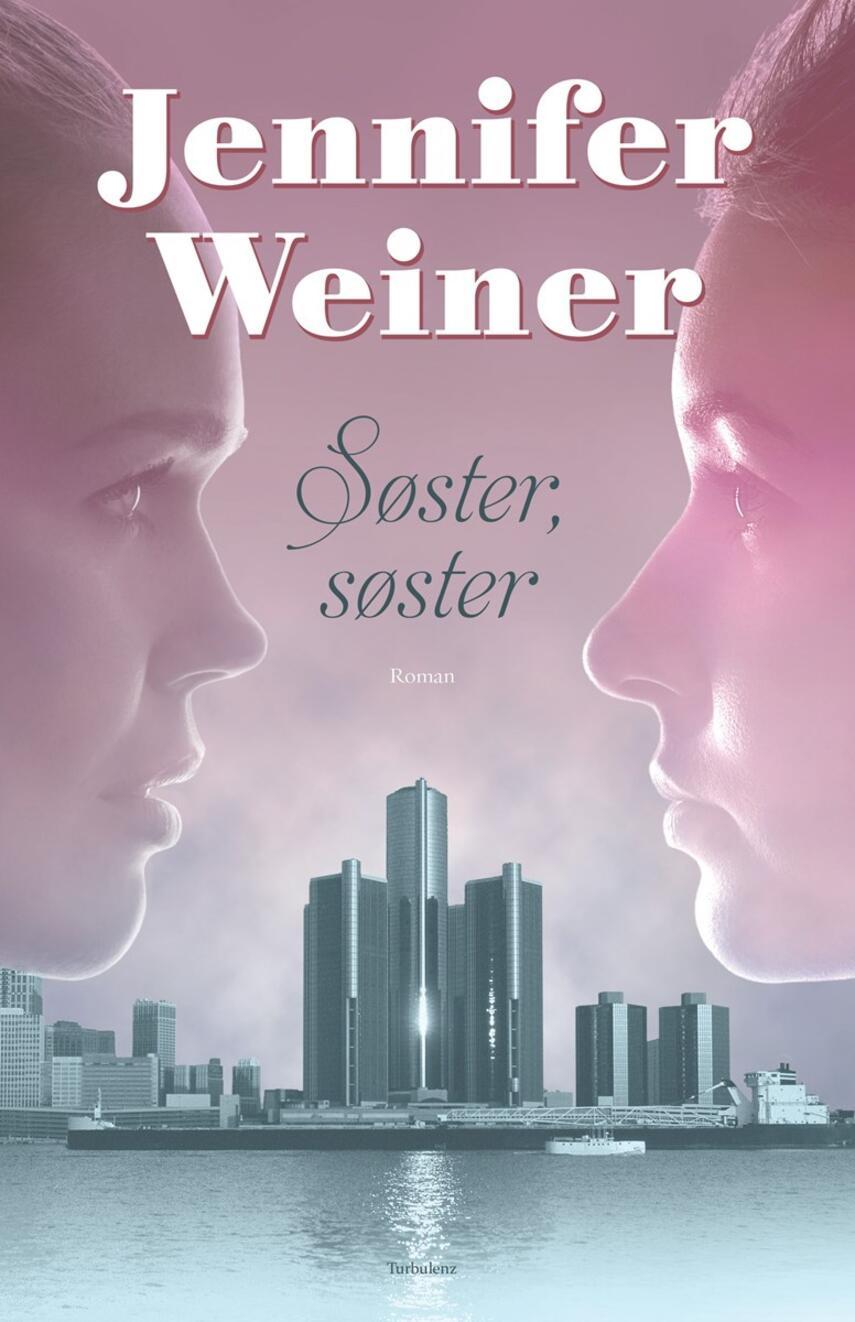 Jennifer Weiner: Søster, søster : roman