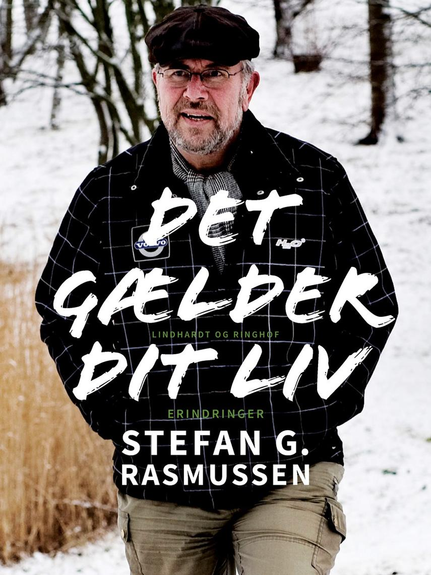 Stefan G. Rasmussen (f. 1947): Det gælder dit liv