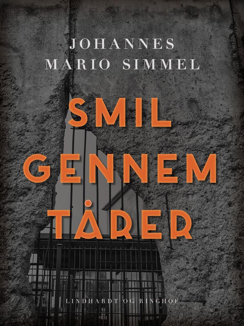 Johannes Mario Simmel: Smil gennem tårer