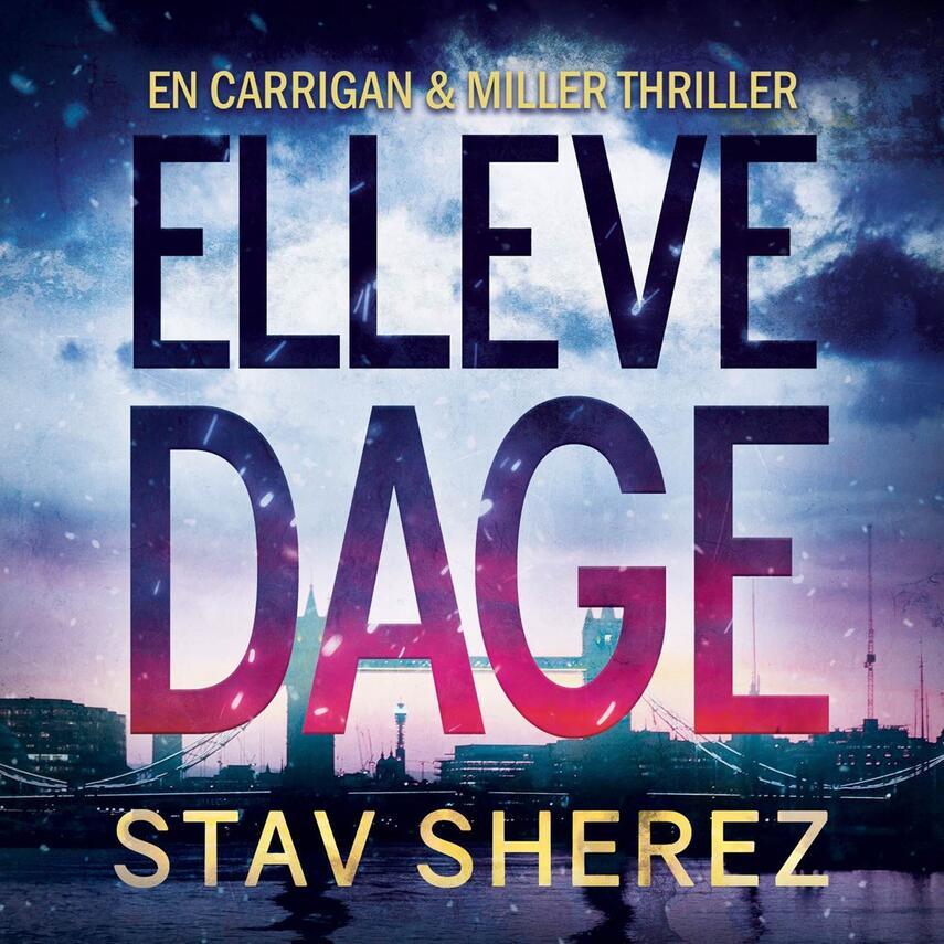 Stav Sherez (f. 1970): Elleve dage