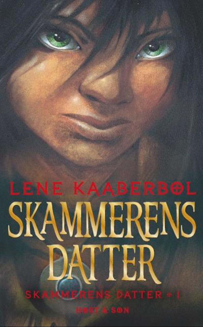 Lene Kaaberbøl: Skammerens datter