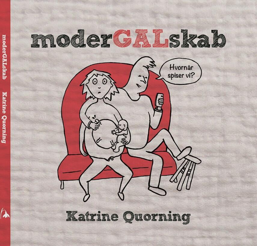 Katrine Quorning: Modergalskab