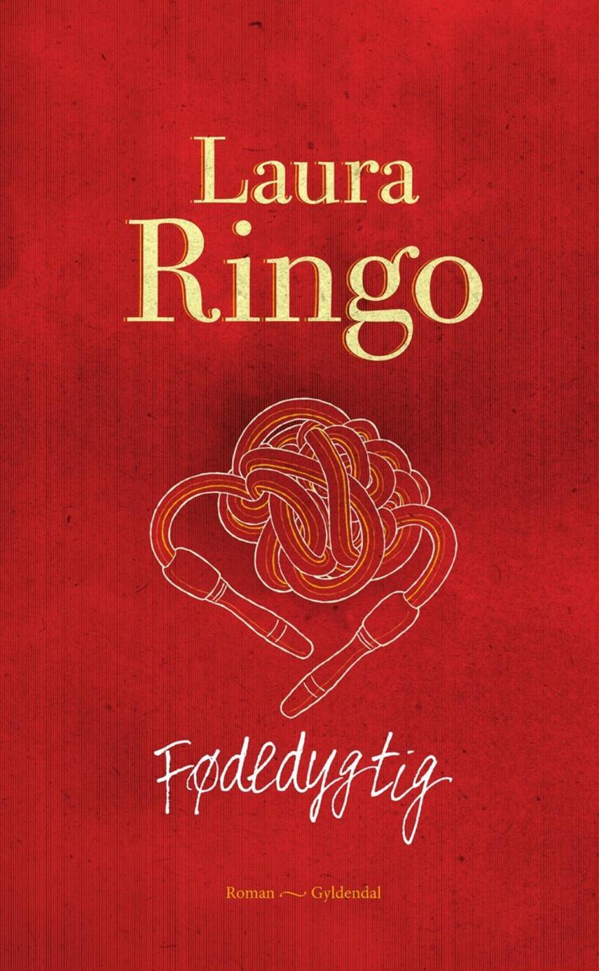 Laura Ringo (f. 1990): Fødedygtig : roman