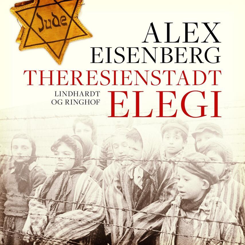 Alex Eisenberg: Theresienstadt elegi
