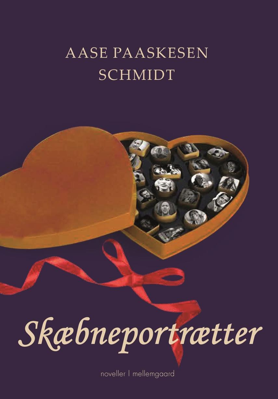 Aase Paaskesen Schmidt (f. 1950): Skæbneportrætter : noveller