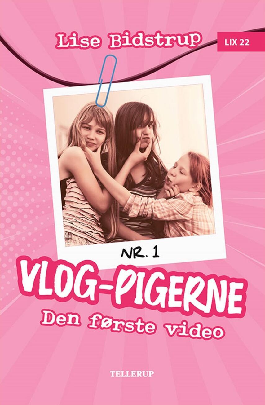Lise Bidstrup: Vlog-pigerne - den første video