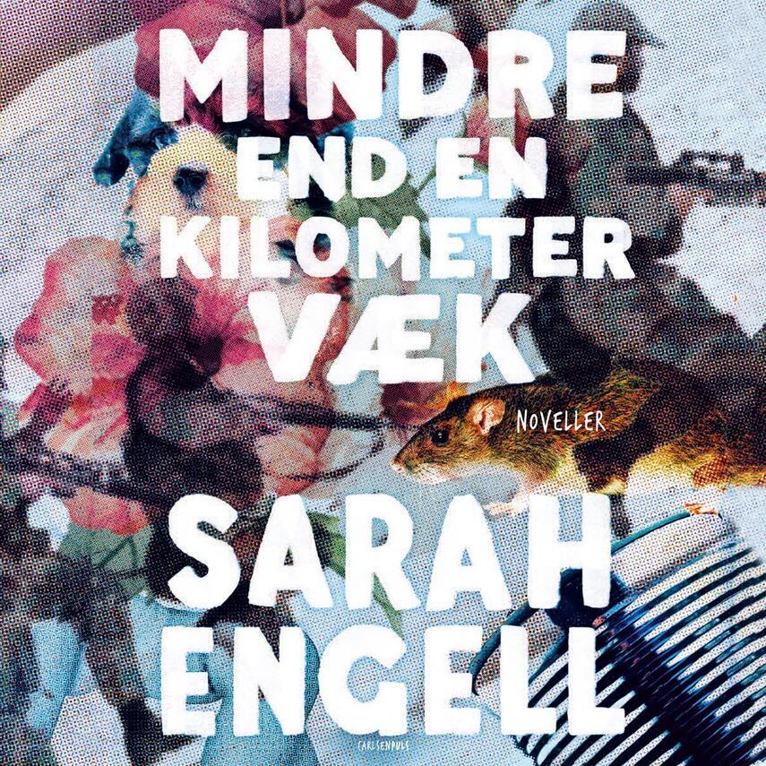 Sarah Engell: Mindre end en kilometer væk