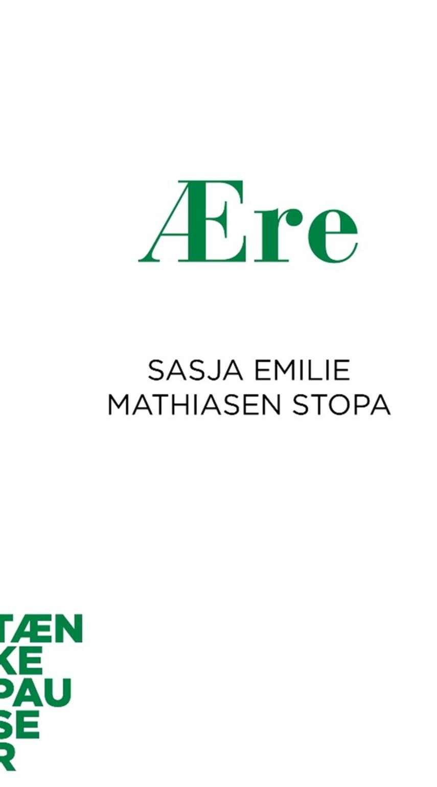 Sasja Emilie Mathiasen Stopa: Ære