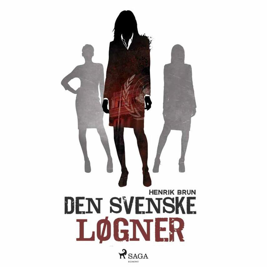 Henrik Brun: Den svenske løgner
