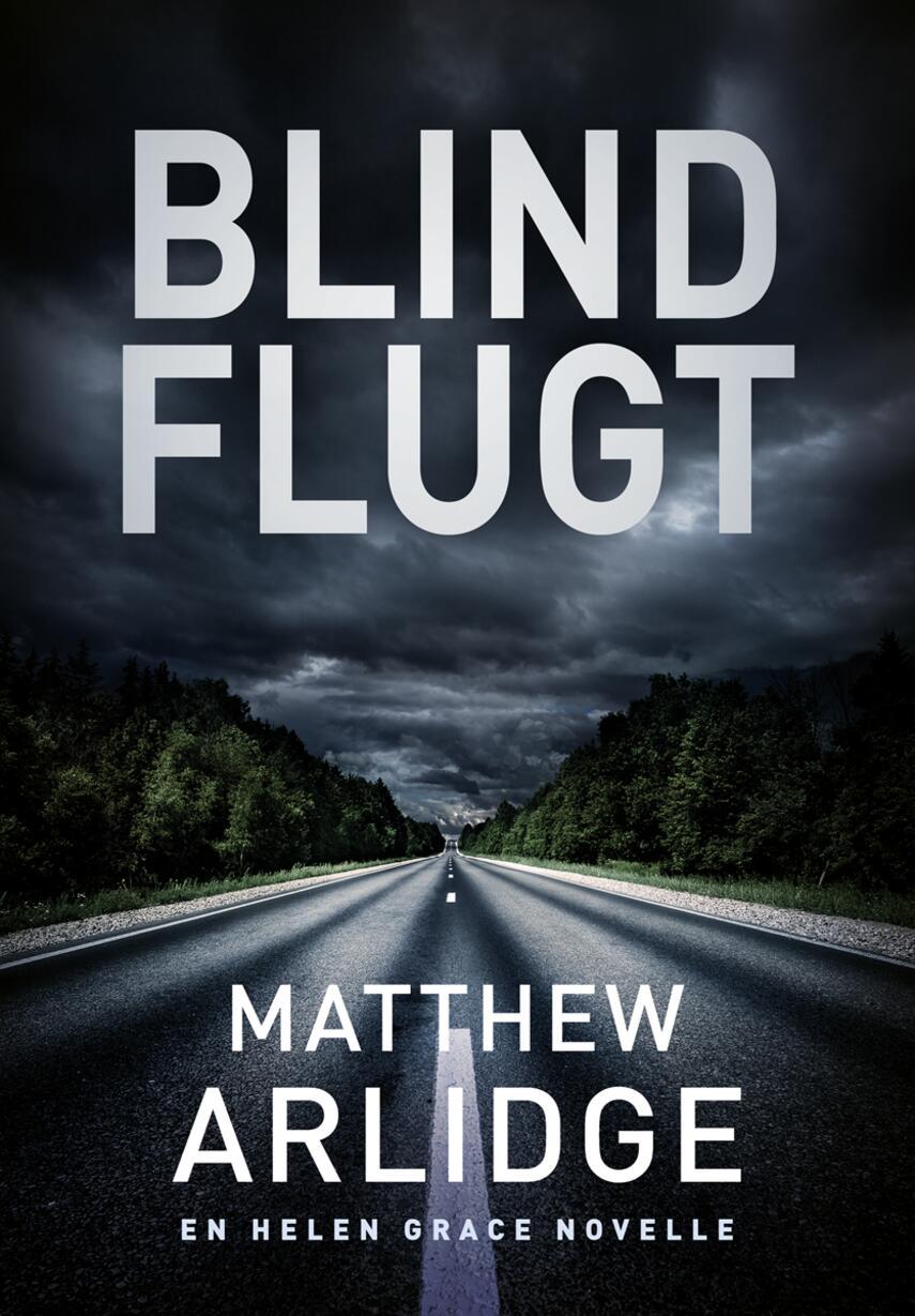 Matthew Arlidge: Blind flugt