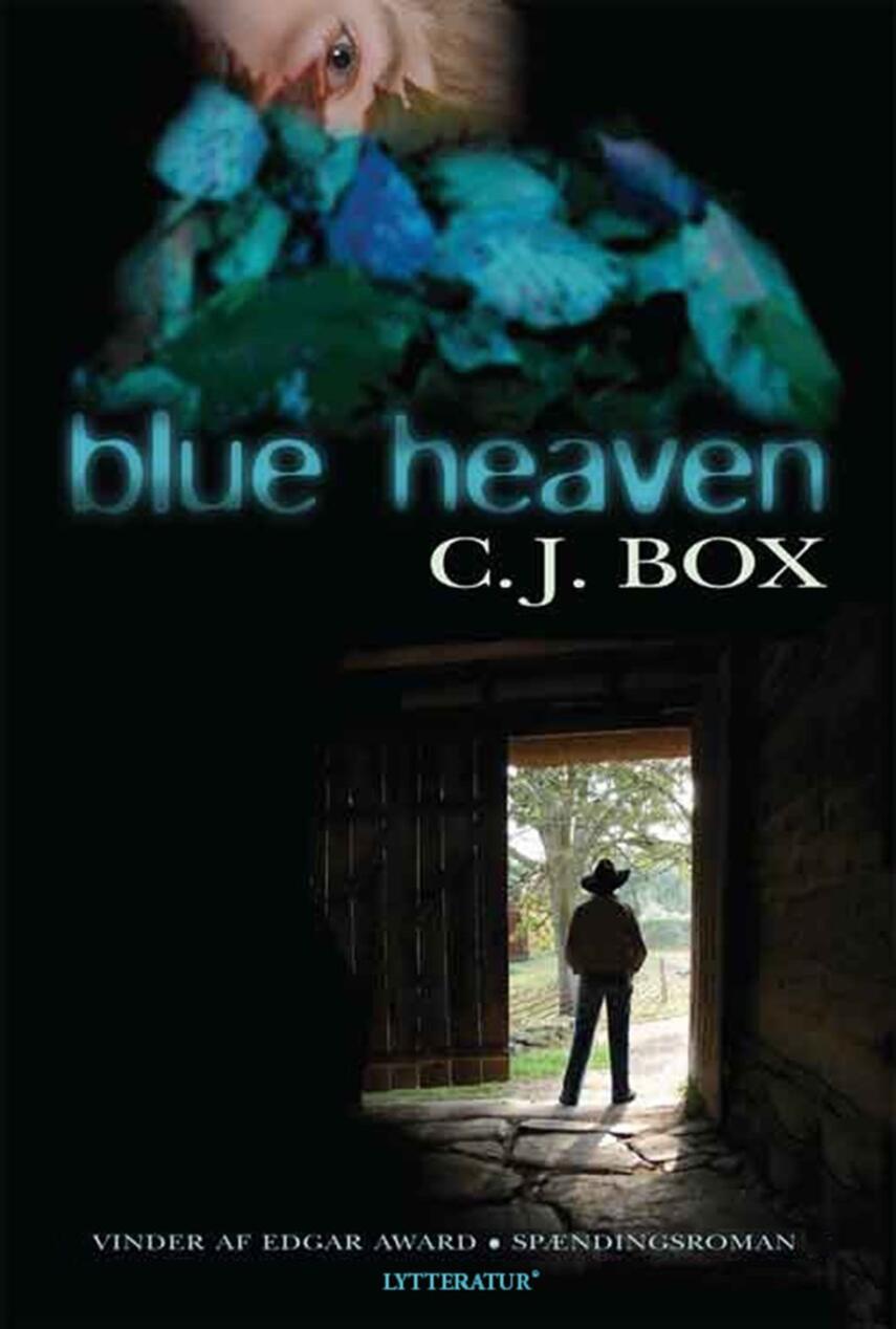 C. J. Box: Blue Heaven