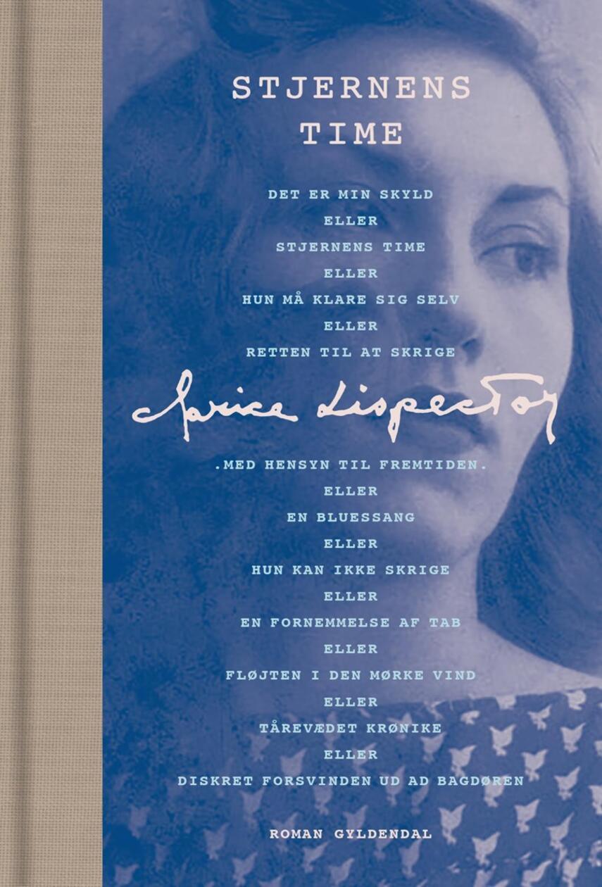 Clarice Lispector: Stjernens time : roman (Ved Tine Lykke Prado)