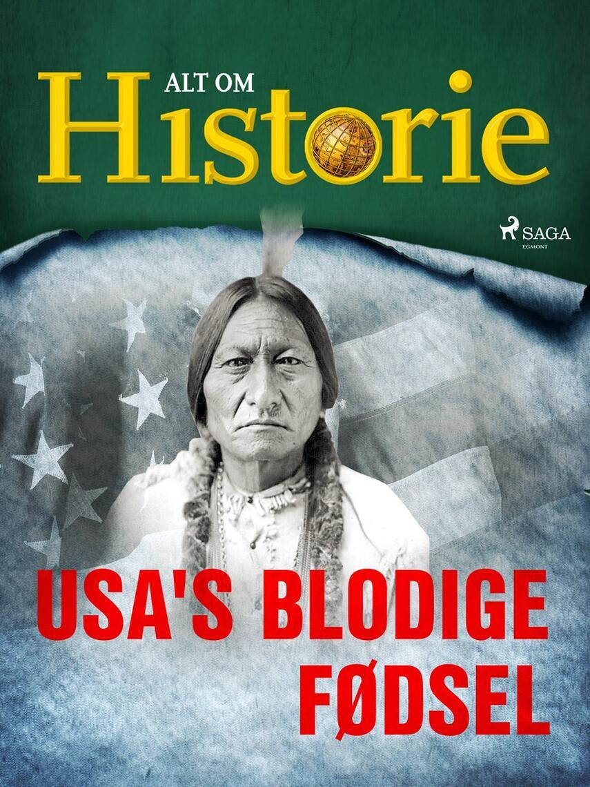 Peter Krogh Andersen: USA's blodige fødsel