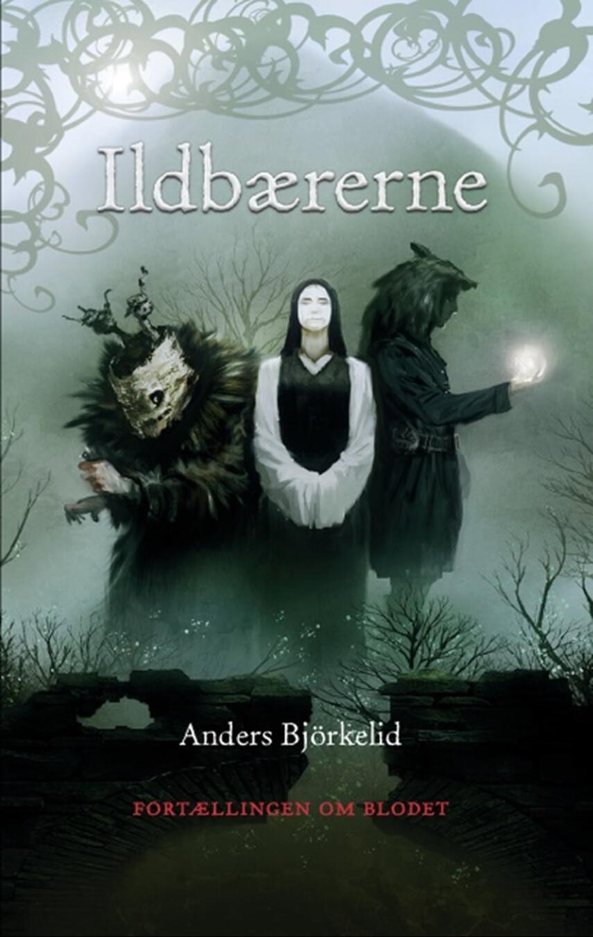 Anders Björkelid: Ildbærerne