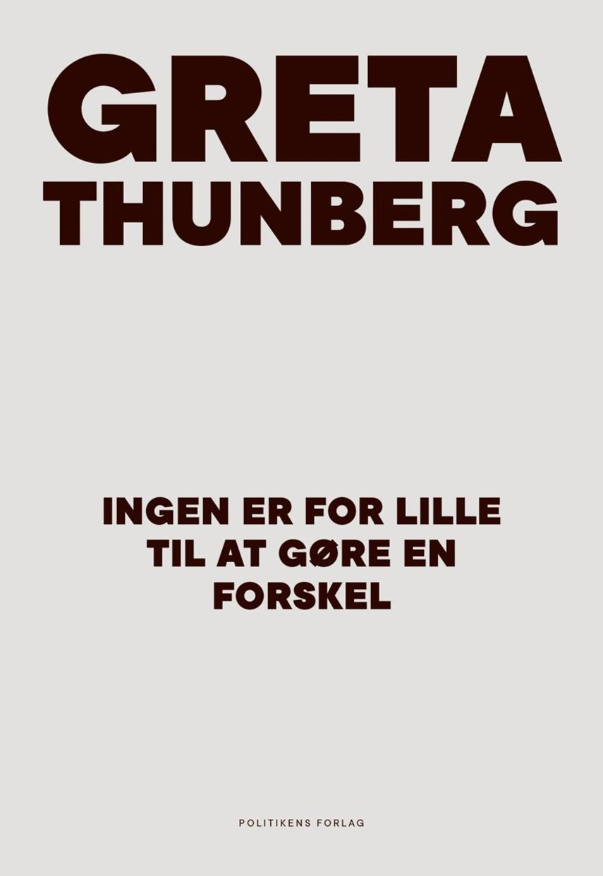 Greta Thunberg: Ingen er for lille til at gøre en forskel