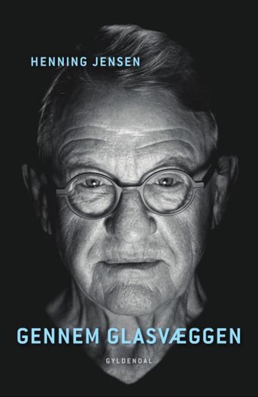 Henning Jensen (f. 1943): Gennem glasvæggen