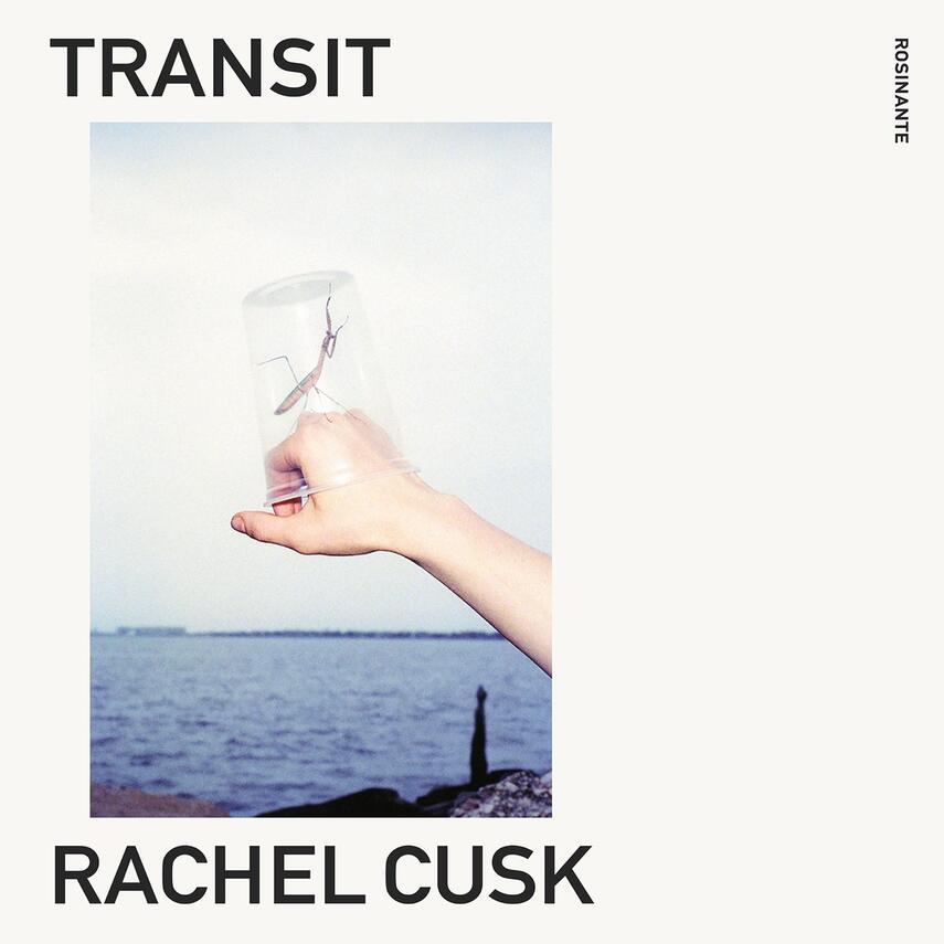 Rachel Cusk: Transit
