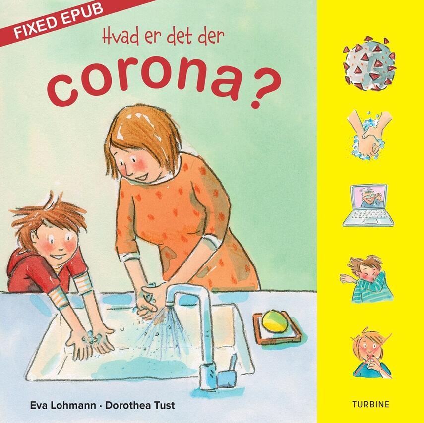 Eva Lohmann (f. 1981): Hvad er det der corona?