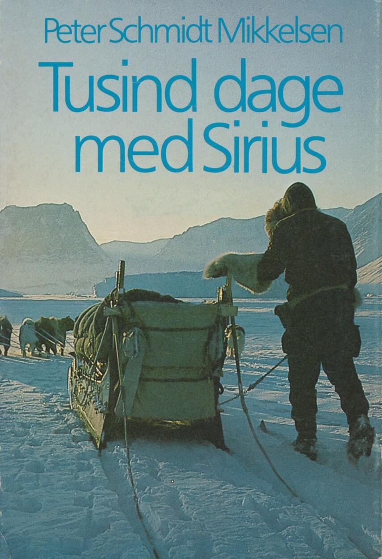 Peter Schmidt Mikkelsen: Tusind dage med Sirius