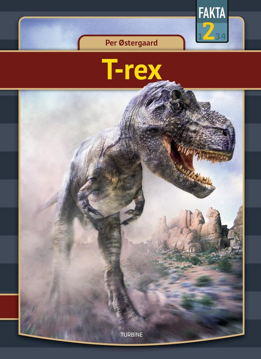 Per Østergaard (f. 1950): T-rex