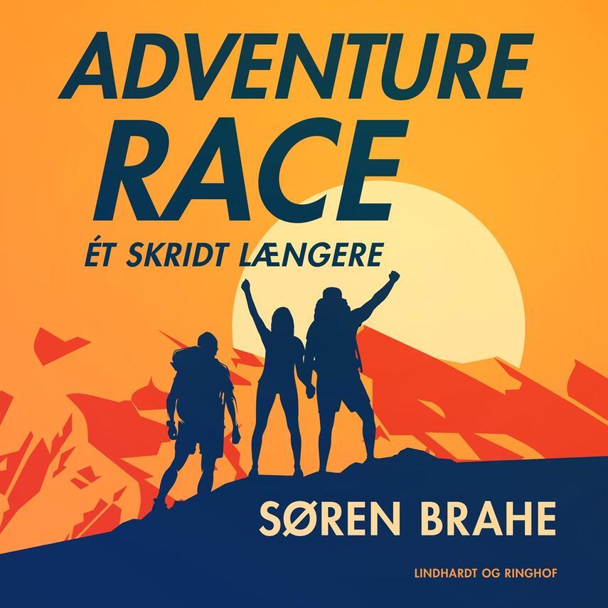 Søren Brahe Bohnsen: Adventure race : ét skridt længere