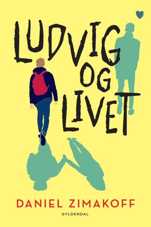 Daniel Zimakoff: Ludvig og livet