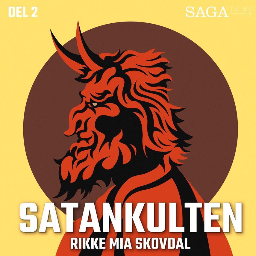 Rikke Mia Skovdal: Satankulten. 2. afsnit, Satanist i Guds hus